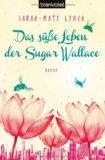 Das se Leben der Sugar Wallace