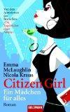 Citizen Girl - Ein Mdchen fr alles