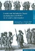 Soziale und asthetische Praxis der hofischen Fest-Kultur im 16. und 17. Jahrhundert (German ...