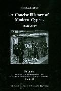 Concise History of Modern Cyprus : 1878-2009