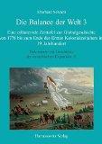 Die Balance Der Welt 3: Eine Erlauternde Zeittafel Zur Globalgeschichte Von 1776 Bis Zum End...