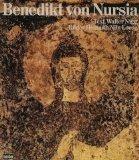 Benedikt von Nursia: D. Vater d. abendland. Monchtums (German Edition)