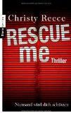 Rescue me - Niemand wird dich schtzen