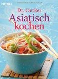 Dr. Oetker: Asiatisch kochen