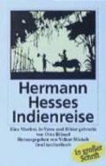 Hermann Hesses Indienreise. Grodruck. Ein Moritat.