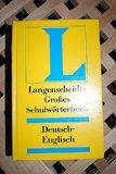 Grosses Schulwrterbuch - Deutsch-Englisch