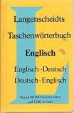 Langenscheidts Taschenwà rterbuch der englischen und deutschen Sprache = Langenscheidt's poc...