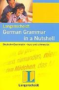 Langenscheidt's German Grammar in a Nutshell - C. Stief - Paperback