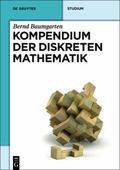 Kompendium der Diskreten Mathematik : F�r Mathematiker und Informatiker
