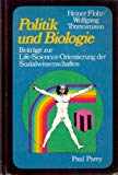 Politik und Biologie. Beiträge zur Life-Sciences-Orientierung der Sozialwissenschaften