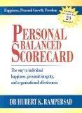Personal Balanced Scorecard: The Way to Individual Happiness, Personal Integrity, and Organi...