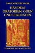 Handels Oratorien, Oden und Serenaten: Ein Kompendium (German Edition)