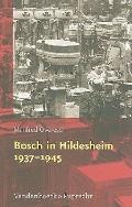 Bosch in Hildesheim 1937 - 1945