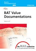 MAK Collection for Occupational Health and Safety BAT Value Documentations