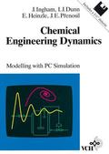 Chemical Engineering Dynamics : Modelling with PC Simulation