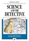 Science and the Detective Selected Reading in Forensic Science