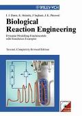 Biological Reaction Engineering Dynamic Modelling Fundamentals With Simulation Examples