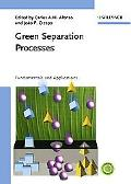Green Separation Processes Fundamentals And Applications