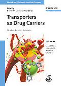 Transporters as Drug Carriers: Structure, Function, Substrates (Methods and Principles in Me...