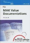 The MAK-Collection for Occupational Health and Safety: Part I: MAK Value Documentations, Vol...