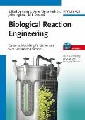 Biological Reaction Engineering : Dynamic Modelling Fundamentals with Simulation Examples