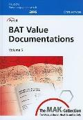 The MAK-Collection for Occupational Health and Safety: Part II: BAT Value Documentations, Vo...