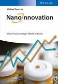 NanoInnovation : What Every Manager Needs to Know