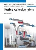 Testing Adhesive Joints : Best Practices