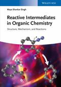 Reactive Intermediates in Organic Chemistry - Structure and Mechanism