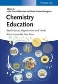 Chemistry Education - Best Practices, Opportunities and Trends