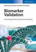 Biomarker Validation : Technological, Clinical and Commercial Aspects