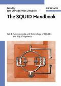 Squid Handbook Fundamentals and Technology of SQUIDs and SQUID Systems