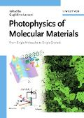 Photophysics of Molecular Materials From Single Molecules to Single Crystals