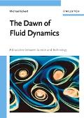 Dawn of Fluid Dynamics A Discipline Between Science And Technology