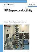 RF Superconductivity: Volume II: Science, Technology and Applications