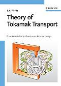 Theory of Tokamak Transport New Aspects for Nuclear Fusion Reactor Design