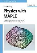 Physics With Maple The Computer Algebra Resource for Mathematical Methods in Physics