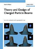Theory and Design of Charged Particle Beams