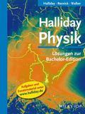 Halliday Physik: Losungen Zur Bachelor Edition