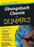 bungsbuch Chemie fr Dummies