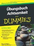 Ubungsbuch Achtsamkeit Fur Dummies