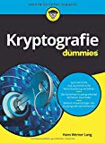 Kryptografie für Dummies (German Edition)