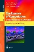 Essence of Computation Complexity, Analysis, Transformation  Essays Dedicated to Neil D. Jones