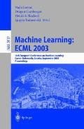 Machine Learning Ecml 2003  14th European Conference on Machine Learning, Cavtat-Dubrovnik, ...