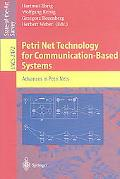 Petri Net Technology for Communication-Based Systems Advances in Petri Nets