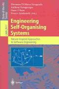 Engineering Self-Organising Systems Nature-Inspired Approaches to Software Engineering