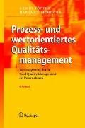 Prozess- und wertorientiertes Qualittsmanagement: Wertsteigerung durch Total Quality Managem...