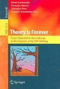 Theory Is Forever Essays Dedicated to Arto Salomaa on the Occasion of His 70th Birthday
