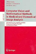 Computer Vision And Mathematical Methods In Medical And Biomedical Image Analysis Eccv 2004 ...