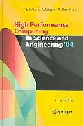 High Performance Computing In The Science And Engineering 2004 Transactions For The High Per...